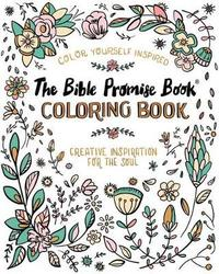 The Bible Promise Book(r) Creative Inspiration for the Soul by Compiled by Barbour Staff