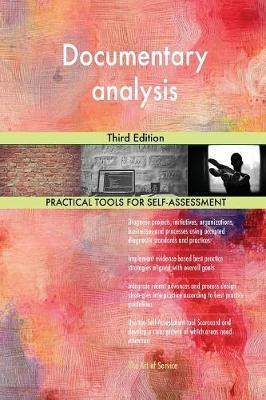 Documentary Analysis Third Edition by Gerardus Blokdyk