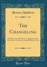 The Changeling by Thomas Middleton image