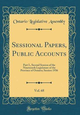 Sessional Papers, Public Accounts, Vol. 68 by Ontario Legislative Assembly image