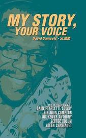 My Story, Your Voice by David Samuels image