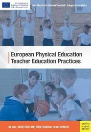 European Physical Education Teacher Education Practices by Meyer & Meyer Sports
