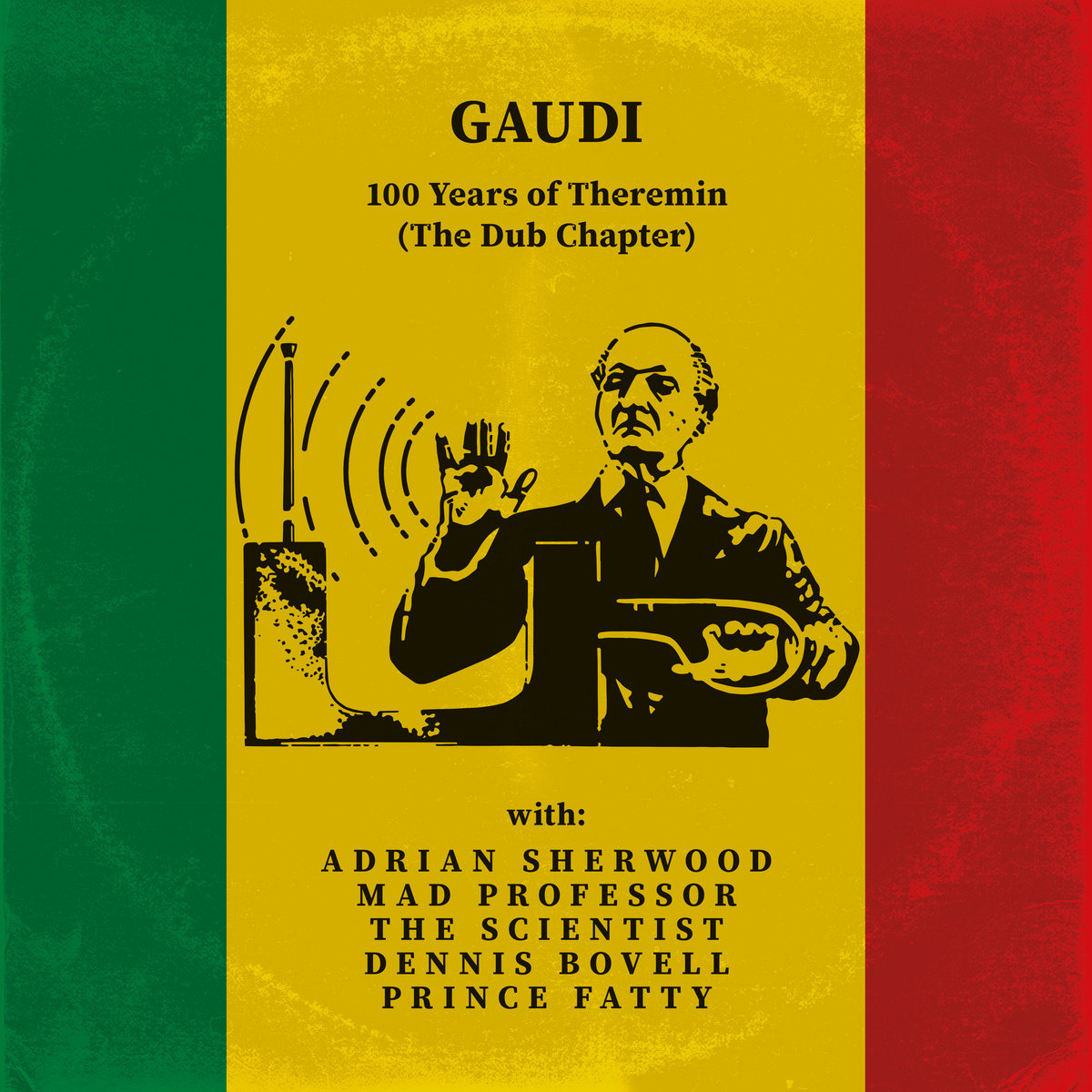 100 Years of Theremin - (The Dub Chapter) by Gaudi image