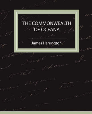 The Commonwealth of Oceana by Harrington James Harrington image