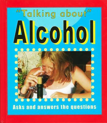 Alcohol by Sarah Levette