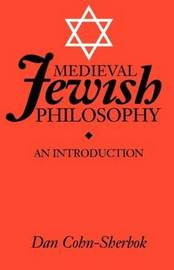 Medieval Jewish Philosophy by Lavinia Cohn-Sherbok image