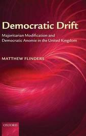 Democratic Drift by Matthew Flinders