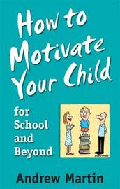 How To Motivate Your Child For School by Andrew Martin image