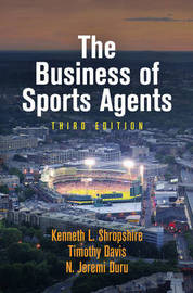 The Business of Sports Agents by Kenneth L Shropshire