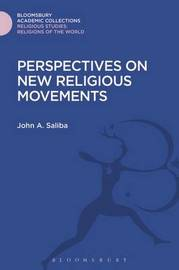Perspectives on New Religious Movements by John A. Saliba