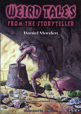 Weird Tales from the Storyteller by Daniel Morden image