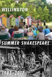 Wellington Summer Shakespeare by David Lawrence
