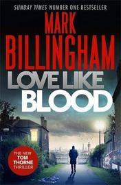 Love Like Blood by Mark Billingham image