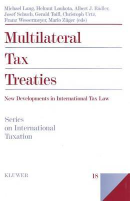 Multilateral Tax Treaties by Michael Lang