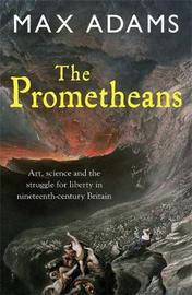 The Prometheans by Max Adams image