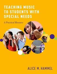 Teaching Music to Students with Special Needs by Alice Hammel