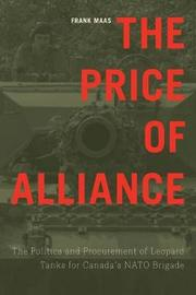 The Price of Alliance by Frank Maas