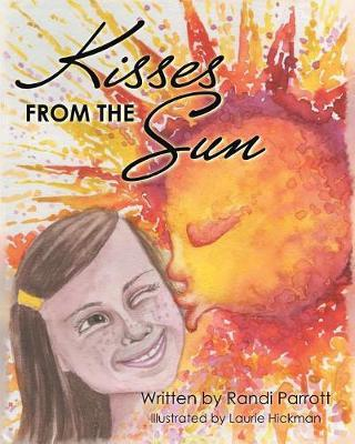 Kisses from the Sun by Randi Parrott image