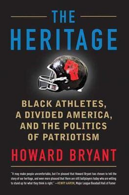 The Heritage by Howard Bryant