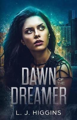 Dawn of the Dreamer by L J Higgins image