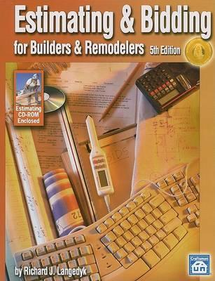 Estimating & Bidding for Builders & Remodelers by Richard J Langedyk image