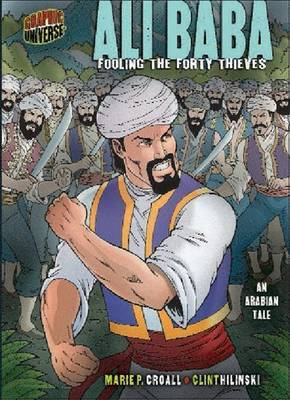 Ali Baba: Fooling the Forty Thieves: An Arabian Tale by Marie P Croall image