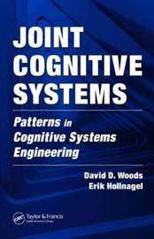 Joint Cognitive Systems by David D Woods