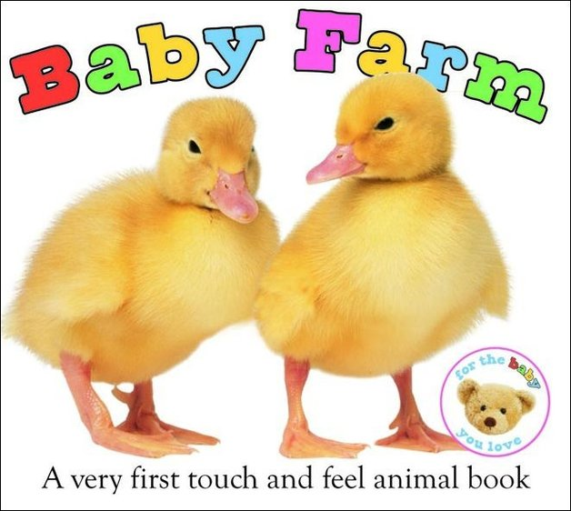 Baby Farm: Very First Book (Touch & Feel) by Roger Priddy
