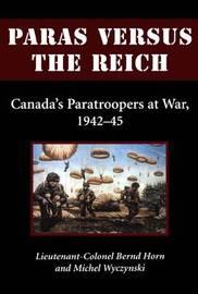 Paras Versus the Reich by Bernd Horn image