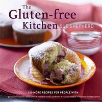 The Gluten Free Kitchen by Sue Shepherd