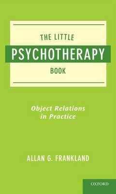 The Little Psychotherapy Book by Allan Frankland,MD