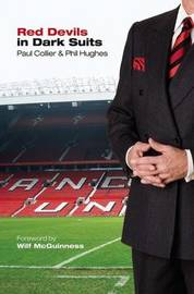 Red Devils in Dark Suits by Paul Collier