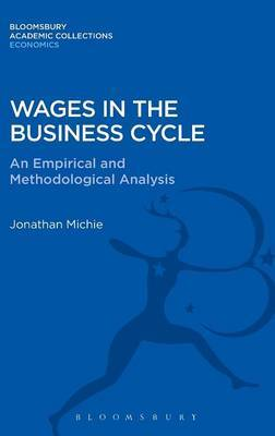 Wages in the Business Cycle by Jonathan Michie image
