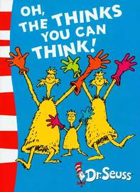Oh, the Thinks You Can Think!: Green Back Book by Dr Seuss