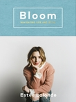 Bloom by Estee Lalonde