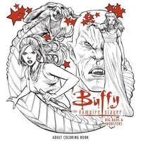 Buffy The Vampire Slayer: Big Bads & Monsters Adult Coloring Book by FOX