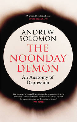 The Noonday Demon by Andrew Solomon image
