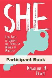 She: Participant Book by Karoline M Lewis
