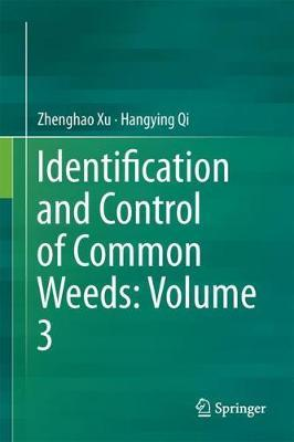 Identification and Control of Common Weeds: Volume 3 by Zhenghao Xu