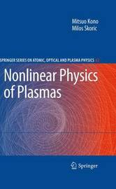 Nonlinear Physics of Plasmas by Mitsuo Kono