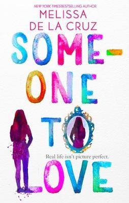 Someone To Love by Melissa De La Cruz image