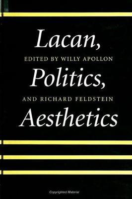 Lacan, Politics, Aesthetics