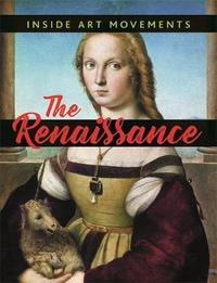 Inside Art Movements: Renaissance by Susie Brooks