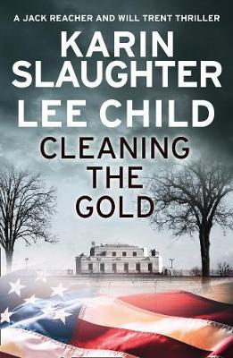 Cleaning the Gold by Karin Slaughter