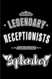 Legendary Receptionists are born in September by Lovely Hearts Publishing