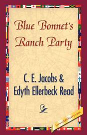 Blue Bonnet's Ranch Party by E C E Jacobs & Edyth Ellerbeck Read