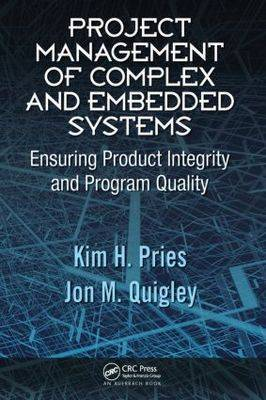 Project Management of Complex and Embedded Systems by Kim H Pries image