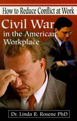 Civil War in the American Workplace by Linda R. Rosene image