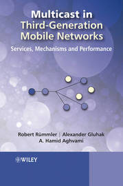 Multicast in Third-generation Mobile Networks by Robert Rummler image