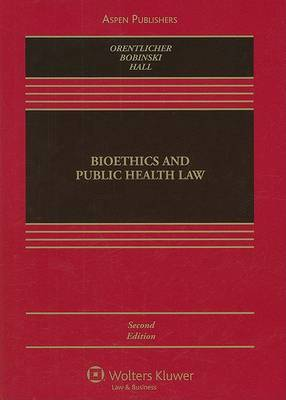 Bioethics and Public Health Law by David Orentlicher image